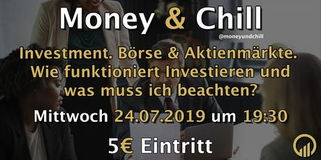 Money & Chill - Investment, Börse & Aktienmärkte Tickets