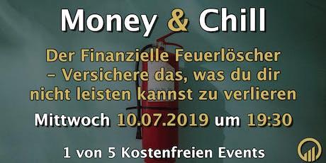 Money & Chill - Der Finanzielle Feuerlöscher Tickets