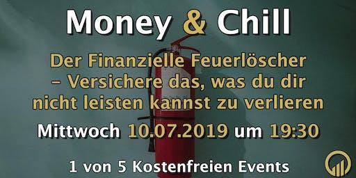 Money & Chill - Der Finanzielle Feuerlöscher