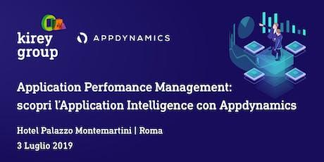 Application Perfomance Management: scopri l'Application Intelligence con Appdynamics biglietti