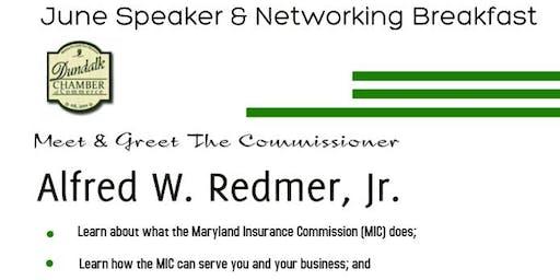June's Speaker & Networking Breakfast - Meet & Greet the Commissioner: Alfred W Redmer, Jr.