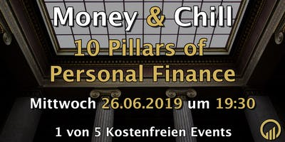 Money & Chill - 10 Pillars of Personal Finance