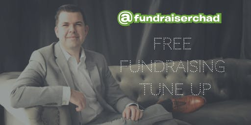 @fundraiserchad Free Fundraising Tune Up - Cave Creek, AZ