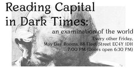 Reading Capital Week 4: Chapter I, 'Commodities', Sub-Sections C & D tickets