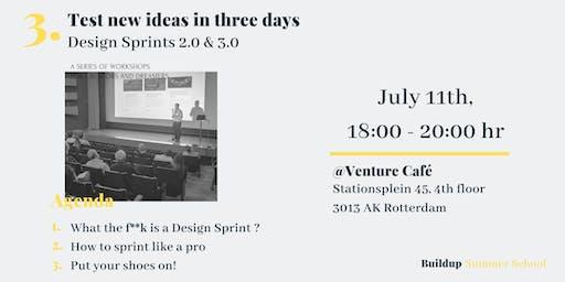 Test new ideas in three days - Design Sprint 2.0 & 3.0