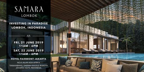 Explore Your Next Address in Tropical Paradise at Samara Lombok tickets