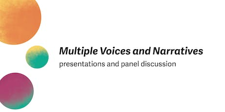 Multiple voices and Narratives tickets