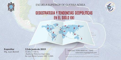 Geoestrategia y Tendencias Geopolíticas en el Siglo XXI
