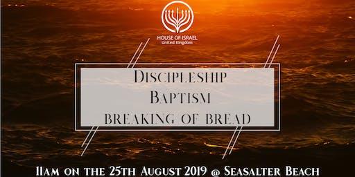 Discipleship, Baptism & Breaking of Bread - WWW.HOIUK.COM