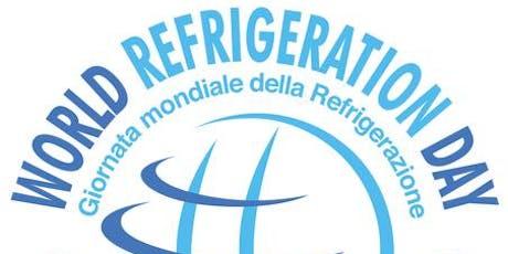 """World Refrigeration Day - Seminario """"Il ruolo della refrigerazione"""" biglietti"""