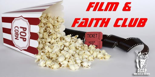 AGAP Film & Faith Club 7pm Evening Screening
