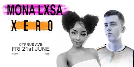 Mona Lxsa v XERO tickets