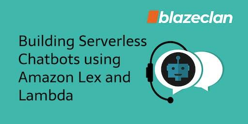 Building 'Serverless' Chatbots using Amazon Lex and Lambda