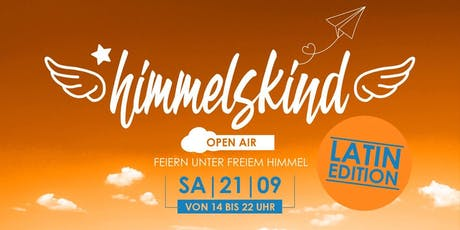 himmelskind • latin open air Tickets