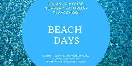 13th June CHS, South Croydon - Saturday Play School - Beach Days tickets