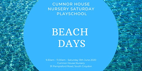 13th June CHS, South Croydon - Saturday Play School - Beach Days tickets