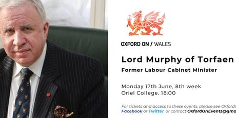 Lord Murphy, former Cabinet Minister tickets
