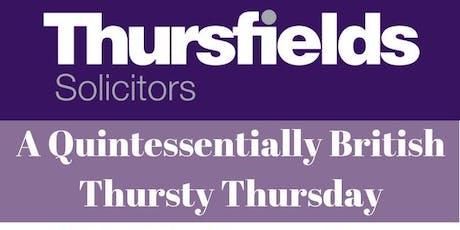 A Quintessentially British Thursty Thursday  tickets