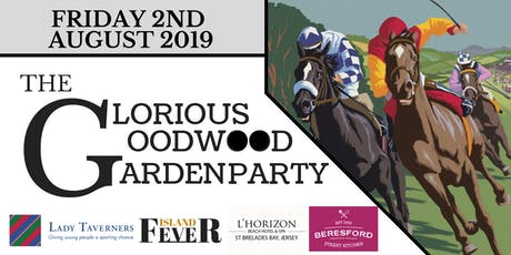 The Glorious Goodwood Garden Party tickets
