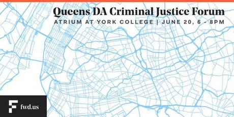 Sponsored by FWD.us and City and State: Queens DA Criminal Justice Forum tickets
