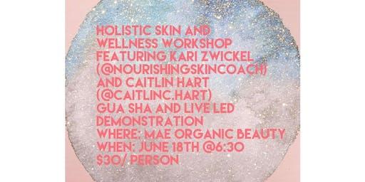 Holistic skin and wellness event
