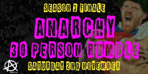 FTW  Wrestling  -  Anarchy Royal Rumble (inc Free Entry into Xmas Special)