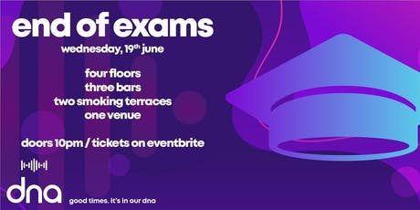 End of Exams tickets
