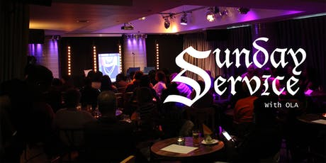 Sunday Service with Ola - COMEDY & DEBATE SHOW tickets