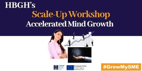 Scale-Up Workshop - Accelerated Mind Growth (Grimsby) tickets
