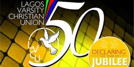 LAGOS VARSITY CHRISTIAN UNION 50TH ANNIVERSARY tickets