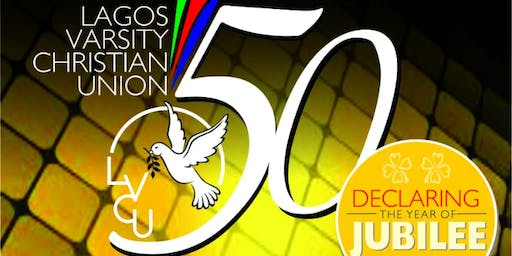 LAGOS VARSITY CHRISTIAN UNION 50TH ANNIVERSARY