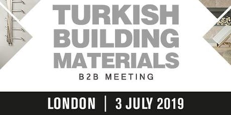 Turkish Building Materials - B2B Meeting tickets