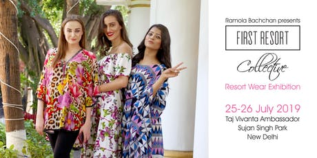 First Resort Collective July 2019-Resort Wear Exhibition by Ramola Bachchan tickets