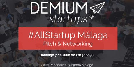 Pitch & Network #AllStartup Málaga tickets