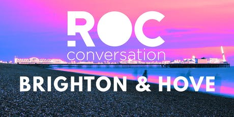 ROC Conversation Brighton & Hove tickets