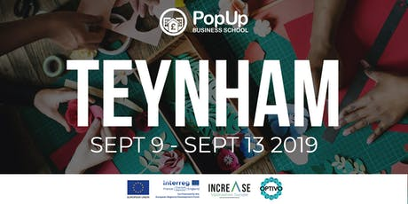 Teynham - PopUp Business School | Making Money From Your Passion tickets