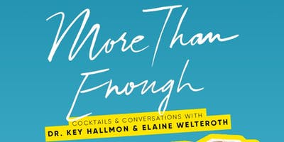 More Than Enough: Cocktails & Conversation w/ Elaine Welteroth and Dr. Key