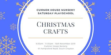 16th November 2019 - CHS South Croydon Saturday Play School - Christmas Crafts tickets