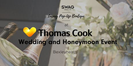 BURRELLS presents Swag Luxury Pop Up Boutique - THOMAS COOK, Bexleyheath tickets