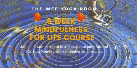 Mindfulness for Life - 8 Week Course plus Day Retreat - Bridge of Allan tickets