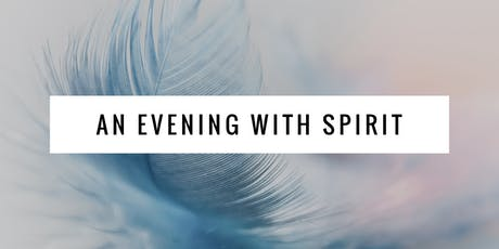 An Evening with Spirit tickets