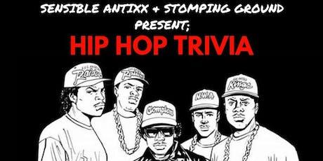 Sensible Antixx & Stomping Ground Present: Hip Hop Trivia  tickets