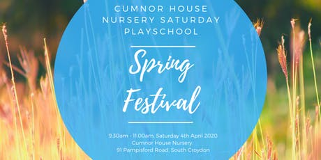 4th April 2020 - CHS South Croydon Saturday Play School - Spring Festival tickets