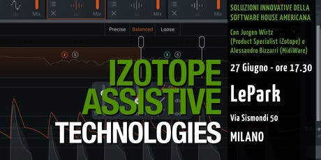 iZotope Assistive Technologies - Workshop biglietti