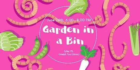 Garden in a Bin: Container Vegetables! tickets