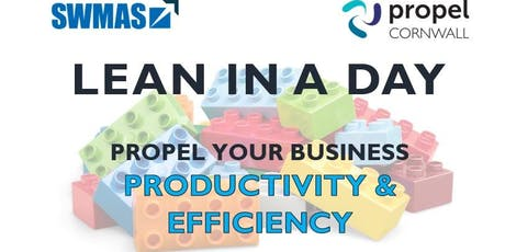 Lean In a Day- Propel Your Business Productivity and Efficiency tickets