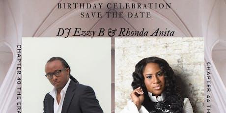 Rhonda Anita & DJ Ezzy B Birthday Celebration tickets