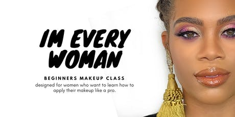 Makeup Class for Everyday Women tickets