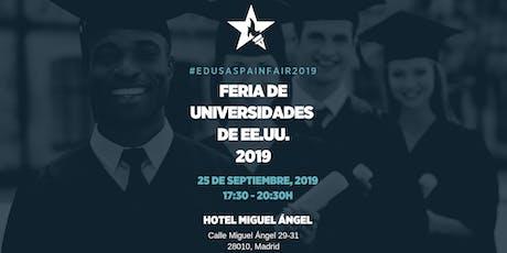 Feria de Universidades de EEUU #EdUSASpainFair2019 entradas