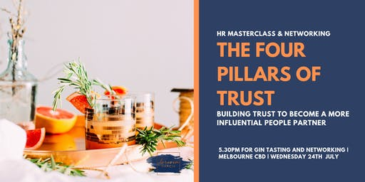 The Four Pillars of Trust - Leading with Influence as a HR Practitioner